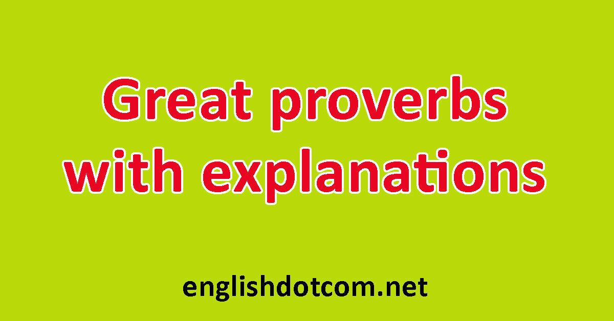 proverbs with explanations