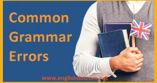 Grammatical errors Common grammar mistakes