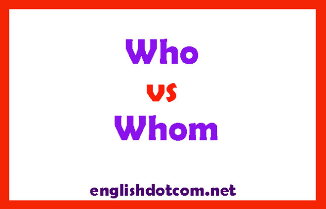 when to use who vs whom