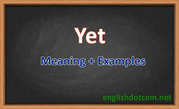 how to use yet in a sentence